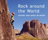 Rock around the World, Topo de grandes voies par Thierry Souchard