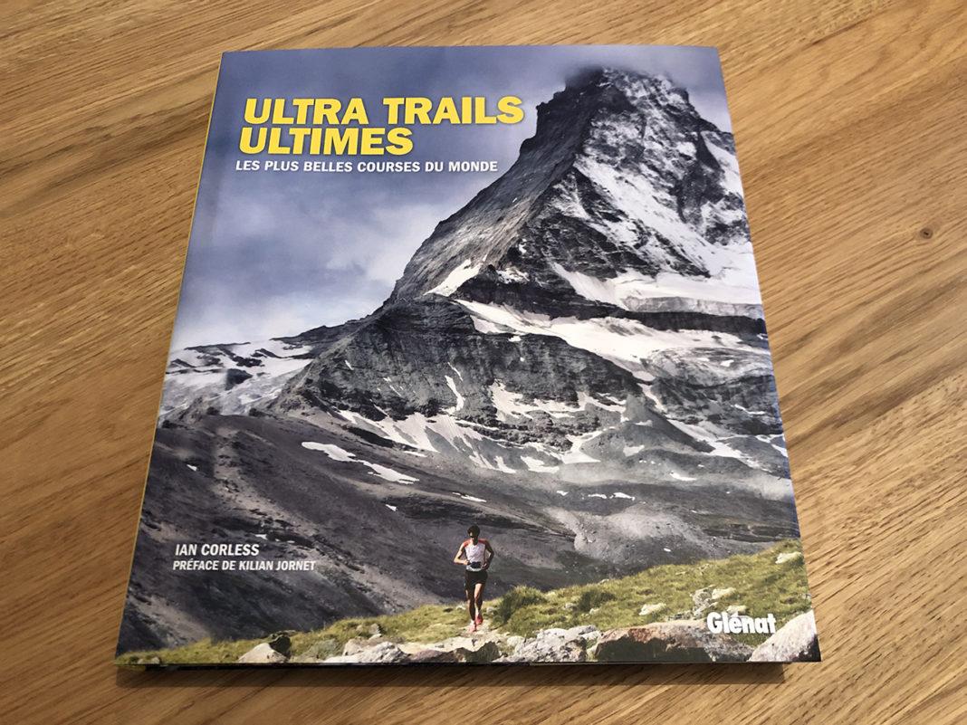 Ultra Trails Ultimes - les plus belles courses du monde